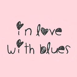 In love with Blues